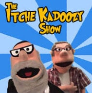 The Itche Kadoozy Show
